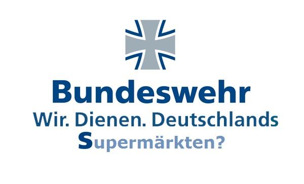Verändertes Bundeswehr-Adbusting Wir.dienen.Deutschlands.Supermärkten